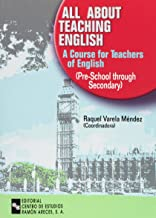 All about teaching english: A course for teachers of english (Pre-school through secondary)