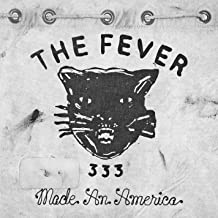the fever 333 made an america