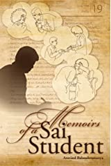 Memoirs Of A Sai Student (Sai Student Memoirs Book 1) Kindle Edition
