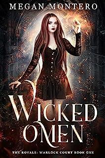 Wicked Omen (The Royals: Warlock Court Book 1)