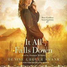 It All Falls Down: Rose Gardner Investigations, Book 7