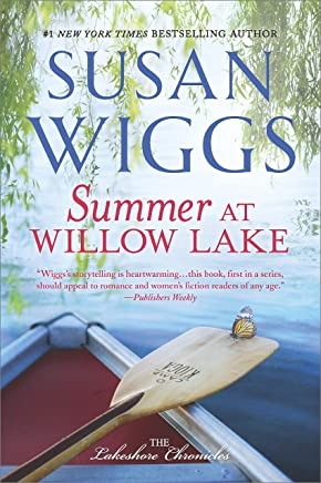Summer at Willow Lake (The Lakeshore Chronicles Book 1)