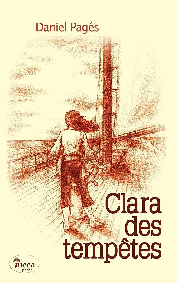 Clara des tempêtes: Un roman jeunesse à mi-chemin entre aventure et romance (French Edition)