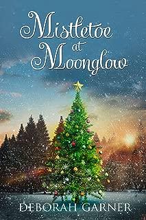 Best mistletoe at moonglow Reviews