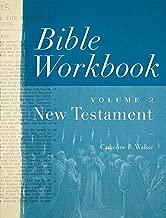 Bible Workbook, Volume 2 -- New Testament
