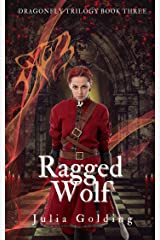 Ragged Wolf (Dragonfly Trilogy Book 3) Kindle Edition