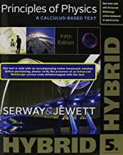 Principles of Physics: A Calculus-Based Text, Hybrid (with WebAssign Printed Access Card)