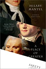 A Place of Greater Safety: A Novel Kindle Edition