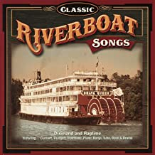 Classic Riverboat Songs
