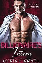 Billionaire's Intern: A Billionaire Office Romance (Hot Billionaires Book 3)