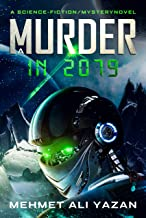 A MURDER IN 2079 (English Edition)