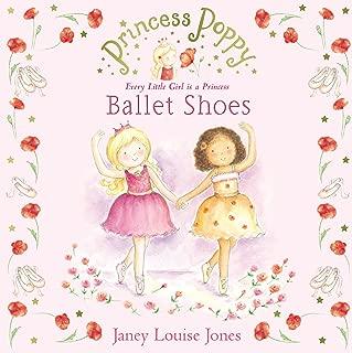 Princess Poppy: Ballet Shoes (Princess Poppy Picture Books Book 2)