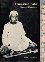 Hariakhan Baba-Known, Unknown