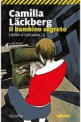 Il bambino segreto (I delitti di Fjallbäcka Vol. 5) Formato Kindle