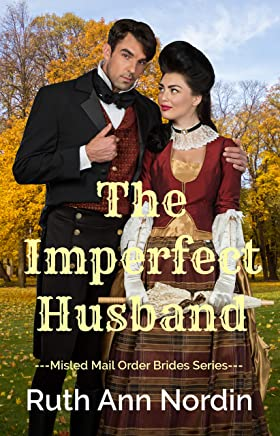 The Imperfect Husband (Misled Mail Order Brides Book 4) (English Edition)