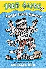 Icky Ricky #1: Toilet Paper Mummy Kindle Edition