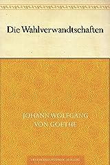 Die Wahlverwandtschaften (German Edition) eBook Kindle