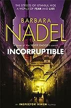 Incorruptible (Inspector Ikmen Mystery 20) (Inspector Ikmen Mysteries)