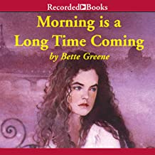 Morning Is a Long Time Coming: Summer of My German Soldier, Book 2