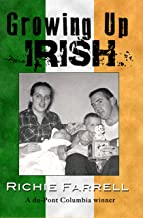 Growing Up Irish: - A Collection of Short Stories -