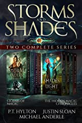 Storms and Shades - Two Complete Series: Storms of Magic and The Hidden Magic Chronicles from the Age of Magic Kindle Edition