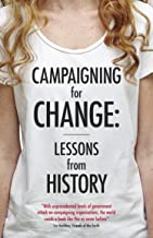 Campaigning for Change: Lessons from History