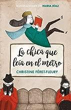 La chica que leía en el metro / The Girl Who Read on the Metro (Spanish Edition)