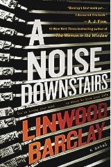 A Noise Downstairs: A Novel Kindle Edition