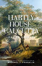 Hartly House, Calcutta: Phebe Gibbes