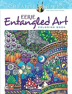 Creative Haven Eerie Entangled Art Coloring Book (Creative Haven Coloring Books)