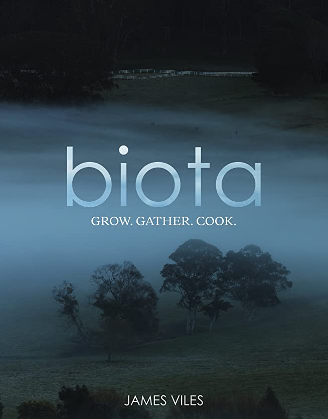 眉をひそめる戻す繊維Biota: Grow, gather, cook. (English Edition)