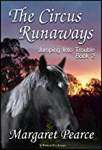 Jumping Into Trouble Series Book 2: Circus Runaway