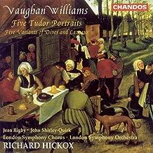 Vaughan Williams: 5 Tudor Portraits / 5 Variants of Dives and Lazarus