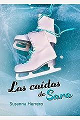 Las caídas de Sara (Sara Summers nº 2) Versión Kindle