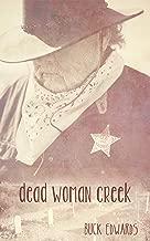 Dead Woman Creek (Marshal Boone Crowe Book 1)
