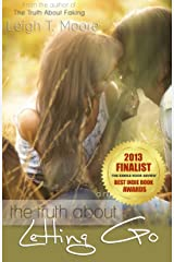The Truth About Letting Go Kindle Edition