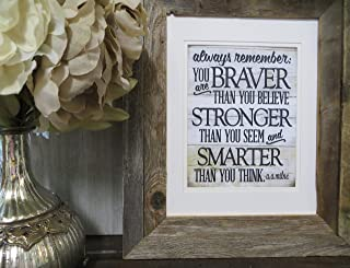 659ParkerRob Wood Sign Always Remember You are Braver Than You Believe Motivational Quote Aa Milne Quote Winnie The Pooh Quote