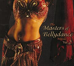 The Masters of Bellydance Music Vol. 2