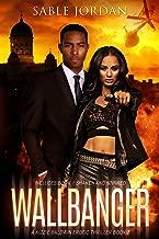 Wallbanger: A Kizzie Baldwin Erotic Thriller Book 2