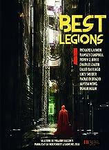 BEST LEGIONS I: Selezione dei migliori racconti pubblicati da Independent Legions nel 2016 (Italian Edition)