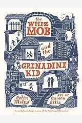 The Whiz Mob and the Grenadine Kid Kindle Edition