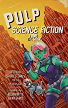 Pulp Sci-Fi from the Rock
