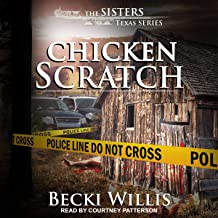 Chicken Scratch: The Sisters, Texas Mystery Series, Book 1