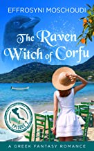 The Raven Witch of Corfu: episode 2: A Greek fantasy book series with a witch in Corfu Greece (The Raven Witch of Corfu series)