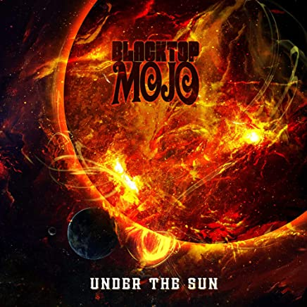 Blacktop Mojo - Under The Sun (2019) LEAK ALBUM