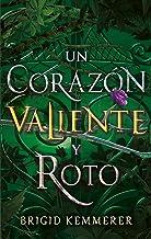 Un corazón valiente y roto (Puck) (Spanish Edition)