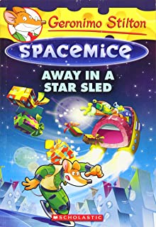 Away in a Star Sled (Geronimo Stilton Spacemice #8), Volume 8