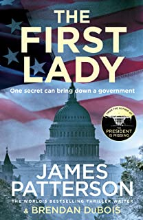 The First Lady: One secret can bring down a government (English Edition)