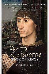Gisborne: Book of Kings (The Gisborne Saga 3) Kindle Edition