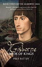 Gisborne: Book of Kings (The Gisborne Saga 3) (English Edition)
